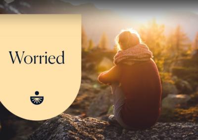 Worried: A Quick Fix Meditation
