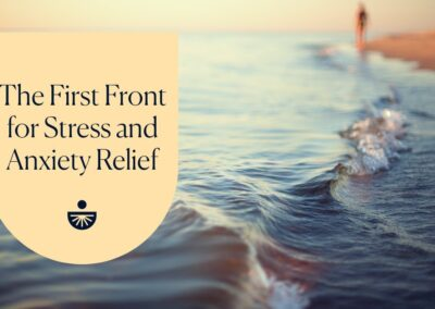 The First Front for Stress & Anxiety Relief with Deepak Chopra